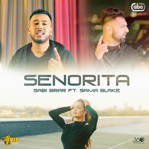 Senorita Sabi Brar, Sama Blake Mp3 Song Download PenduJatt