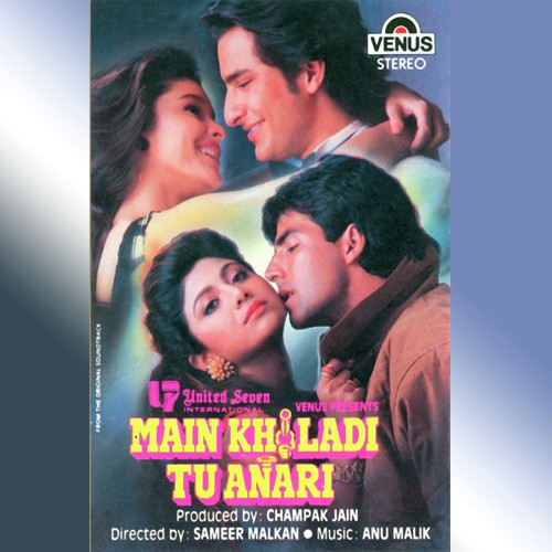 Main Khiladi Tu Anari Songs By Kumar Sanu All Hindi Mp3 album