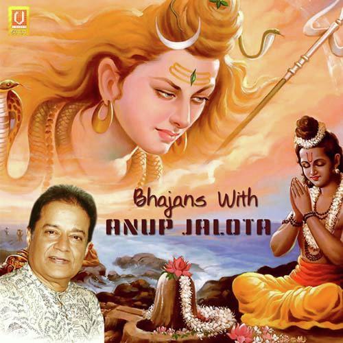 Bhajans anup jalota download or listen free online saavn.