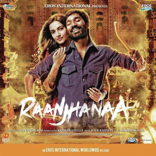 raanjhanaa 2013 hindi movie mp3 songs free download
