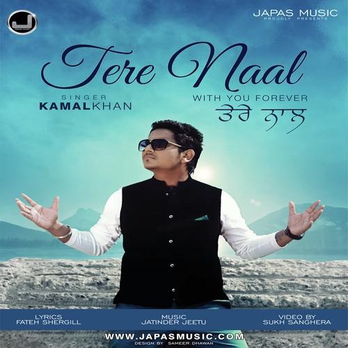 Tere Naal Kamal Khan Mp3 Song Download Pendujatt
