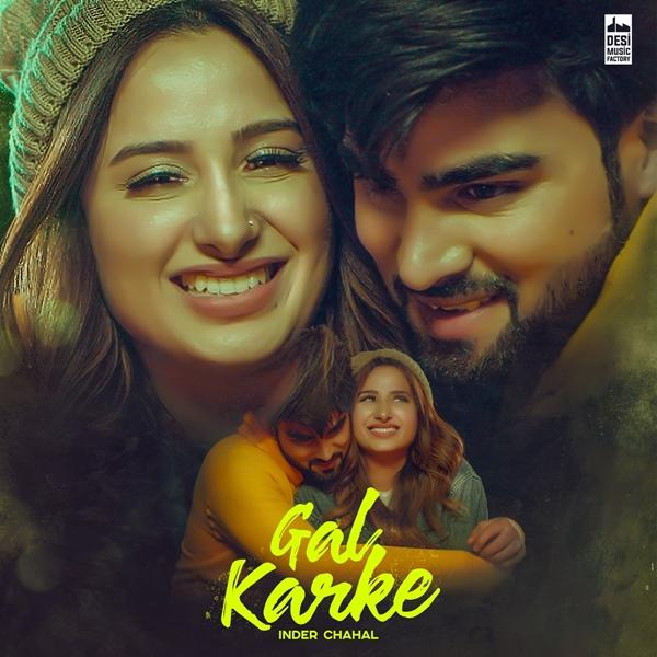 Gal Karke Inder Chahal Mp3 Song Download Pendujatt
