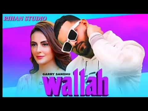 Wallah Garry Sandhu Mp3 Song Download PenduJatt