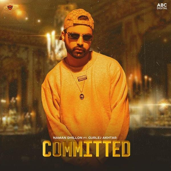 Committed Naman Dhillon, Gurlej Akhtar Mp3 Song Download PenduJatt