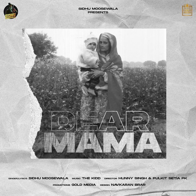 Dear Mama Sidhu Moose Wala Mp3 Song Download PenduJatt