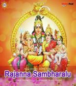 Rajanna Sambharalu songs mp3