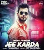 download Jee Karda Manraj Bhaura mp3 song