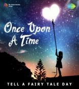 Once Upon A Time - Tell A Fairy Tale Day songs mp3