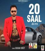 download 20 Saal Hakam Honey mp3 song