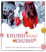 download Khushi Waali Khushi Palak Muchhal mp3 song