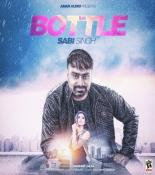 download Bottle Sabi Singh mp3 song