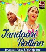 Tandoori Rottian songs mp3