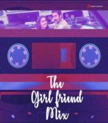 The Girlfriend Mix songs mp3