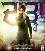 download Daarha Saab Jugraj Sandhu mp3 song