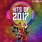 Hits of 2017 songs mp3