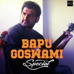 Bapu Goswami Special songs mp3