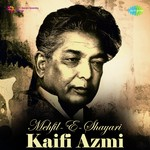 Mehfil-E-Shayari - Kaifi Azmi songs mp3