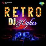 Retro DJ Nights songs mp3