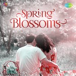 Spring Blossoms songs mp3