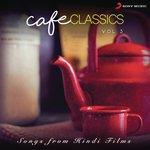 Cafe Classics, Vol. 3 songs mp3