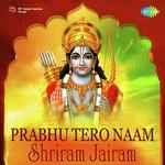 Prabhu Tero Naam - Shriram Jairam songs mp3