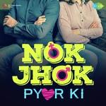 Nok-Jhok Pyar Ki songs mp3