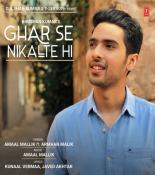 download Ghar Se Nikalte Hi Amaal Mallik,Armaan Malik mp3 song