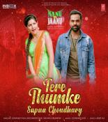 download Tere Thumke Sapna Choudhary Gunwant Sen,Khushbu Jain,Saumya Upadhyay mp3 song