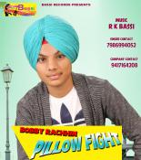 download Pillow Fight Bobby Rachhin mp3 song