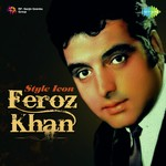 Style Icon - Feroz Khan songs mp3