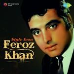 Style Icon - Feroz Khan songs mp3