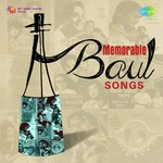 Memorable Baul Songs songs mp3