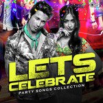 Lets Celebrate: Party Songs Collection songs mp3