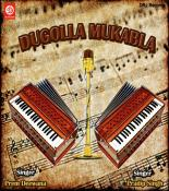 Dugolla Mukabla 2 songs mp3