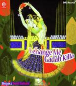 Lahanga Me Gadab Killa songs mp3