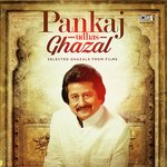 Pankaj Udhas Ghazal songs mp3