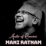 Mani Ratnam - Master of Romance songs mp3