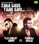 Zara Dass Taan Sahi songs mp3