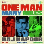 One Man Many Roles - Raj Kapoor songs mp3
