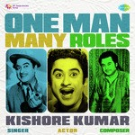 One Man Many Roles - Kishore Kumar songs mp3