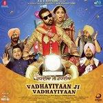Vadhayiyaan Ji Vadhayiyaan songs mp3