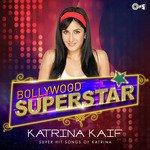 Bollywood Superstar - Katrina Kaif songs mp3