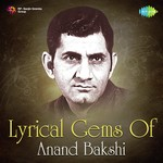 Lyrical Gems Of Anand Bakshi songs mp3