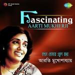 Fascinating Aarti Mukherji songs mp3