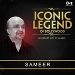 Iconic Legend Of Bollywood - Sameer songs mp3