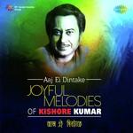 Aaj Ei Dintake - Joyful Melodies Of Kishore songs mp3