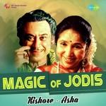 Magic Of Jodis - Kishore And Asha songs mp3