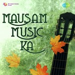 Mausam Music Ka songs mp3
