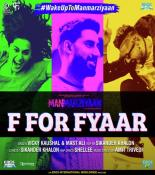 download F For Fyaar Vicky Kaushal,Mast Ali,Sikander Khalon mp3 song