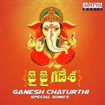 Jai Jai Ganesha Ganesh Chaturthi Special Songs songs mp3